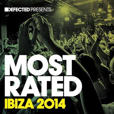 VA - Defected Presents Most Rated Ibiza  (2014)