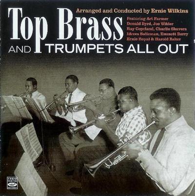 Ernie Wilkins - Top Brass Featuring Five Trumpets (1955-1957)