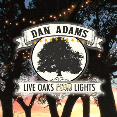 Dan Adams - Live Oaks & Lights (2014)