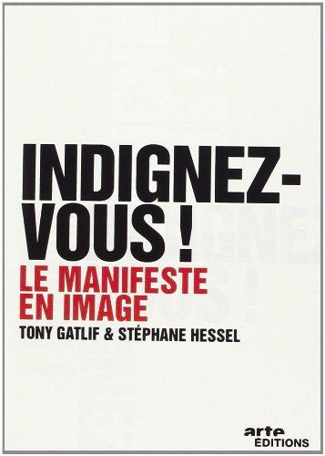Возмутитесь! / Indignez-Vous ! (2012) DVDRip