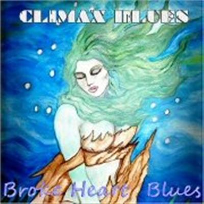 Climax Blues - Broke Heart Blues (2015)