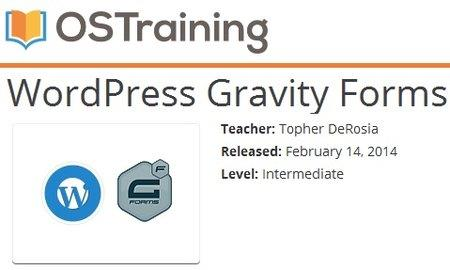 OSTraining - WordPress Gravity Forms with Topher DeRosia
