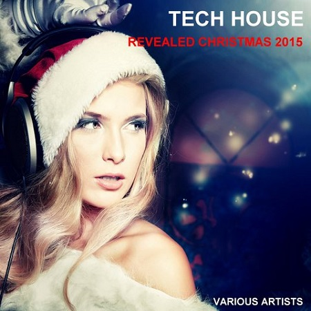 VA - Tech House Revealed Christmas (2015)