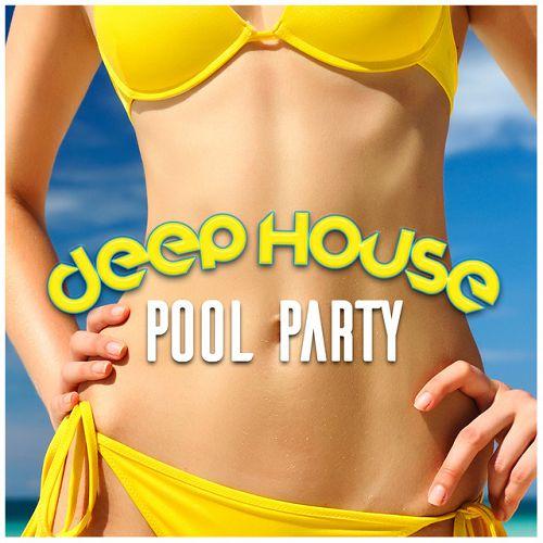 VA - Deep House Pool Party | MP3