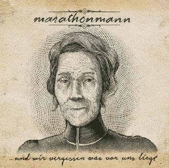 Marathonmann - …Und Wir Vergessen Was Vor Uns Liegt (2014)