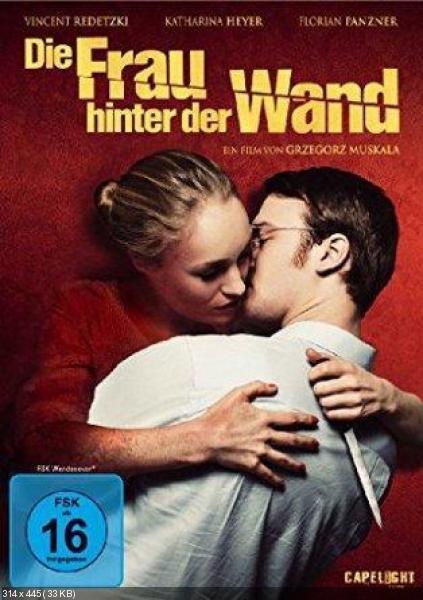 Женщина за стеной / Die Frau hinter der Wand (Гжегорж Мускала / Grzegorz Muskala) [2013, Германия, триллер, HDRip] DVO (Колобок)