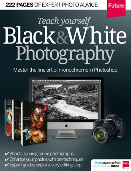 Teach yourself Black & White Photography 2014