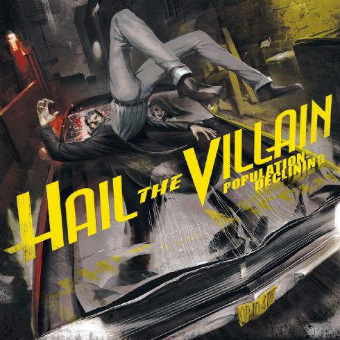 Hail The Villain - Population Declining (2010)