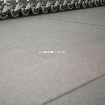 Julia Kent - Delay - 2007, FLAC