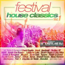 VA - Festival House Classics Vol.1 (2015)